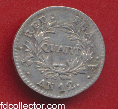 Bonparte Premier Consul Napoleon 1 er quart de franc an 12 A Paris revers