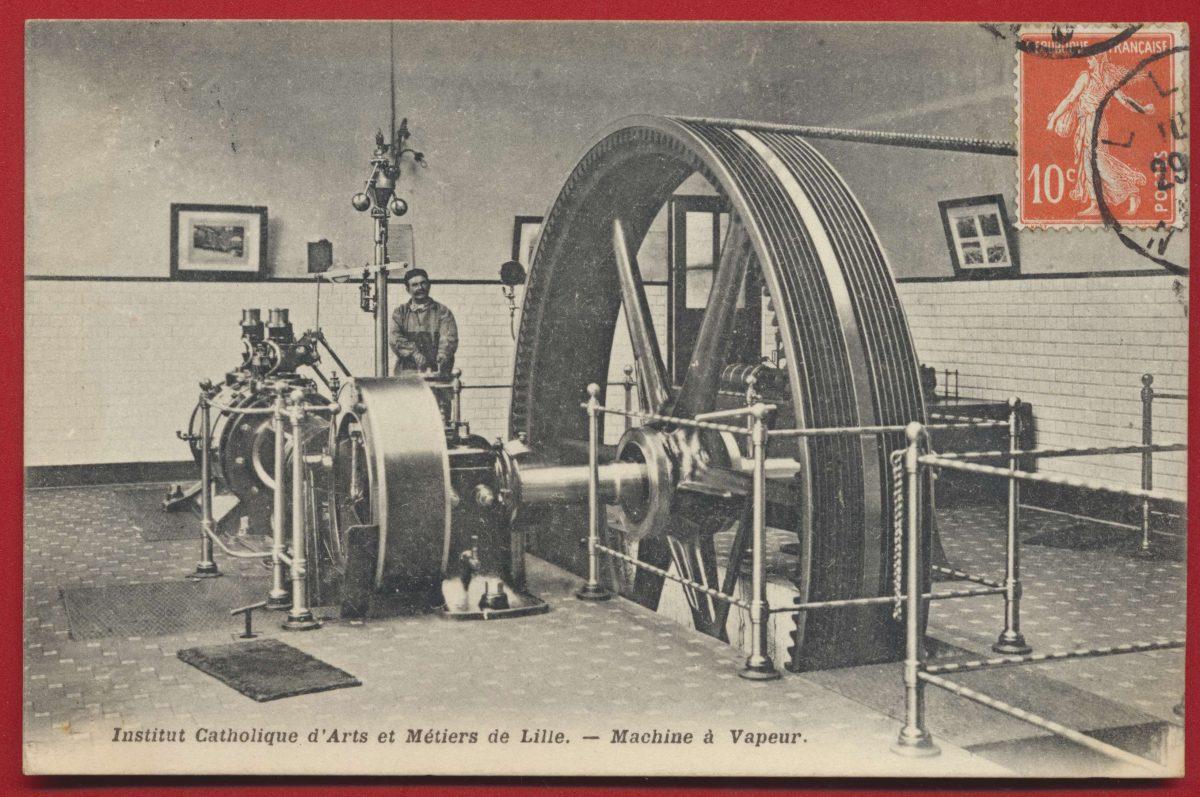 CPA Lille Institut catholique des arts et metiers machine a vapeur