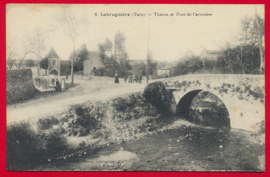 CPA Labruguiere Tarn Theron et pont de carausse