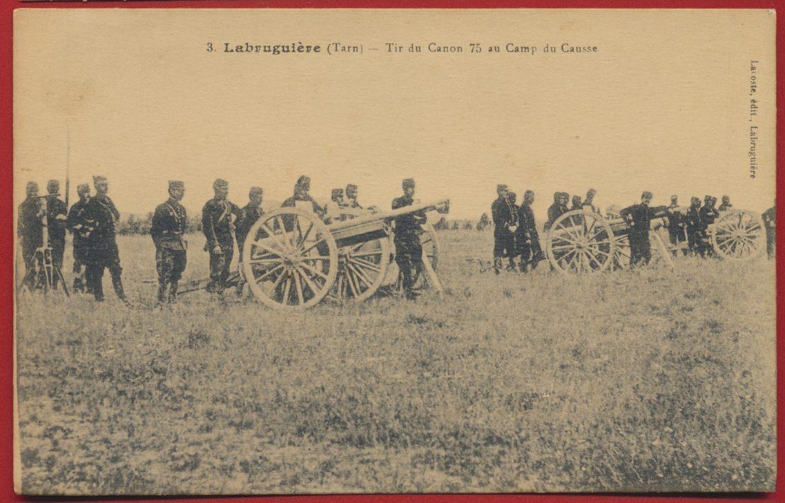 CPA Labruguiere Tarn tir de canon 75 au camp du causse