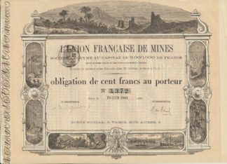 action-union-francaise-mines-obligation-cent-francs-porteur-1881-paris