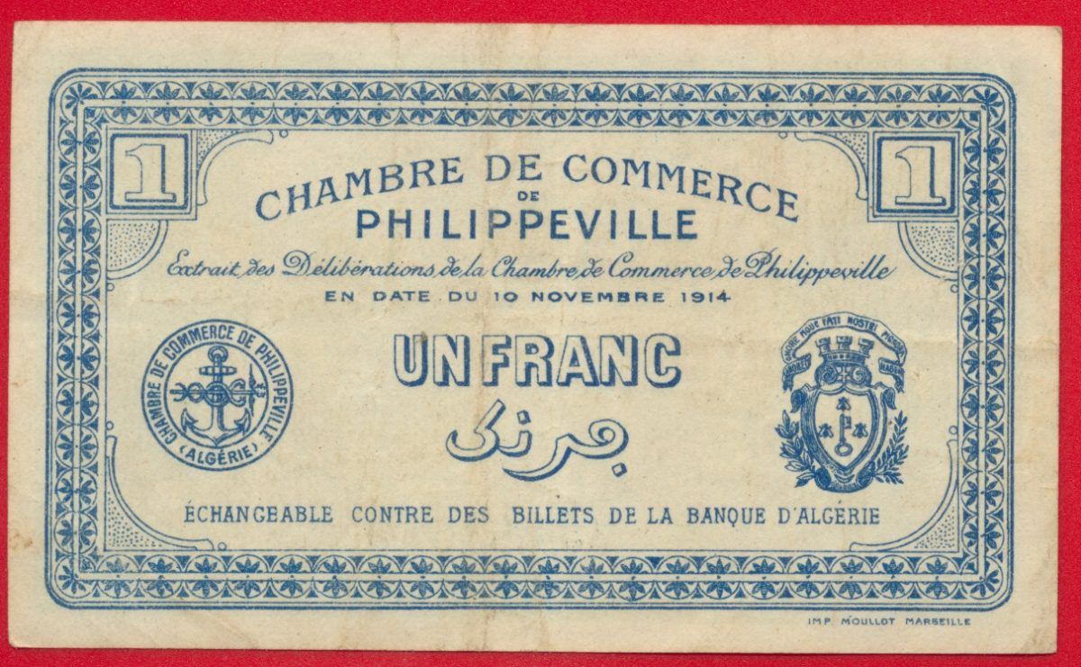 Algerie philippeville 1 franc 1914 fdcollector - Chambre de commerce 92 ...