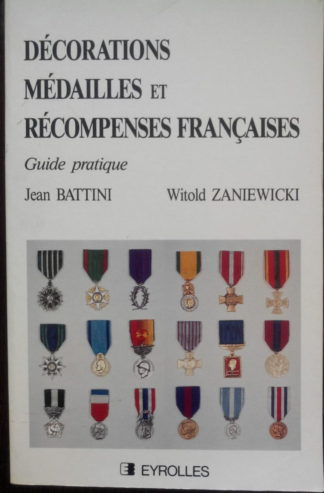 decorations-medailles-recompenses-francaises-battini-zaniewicki