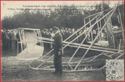 cpa-conquete-air-auvours-lemans-1908-wilbur-wright-examinant-appareil